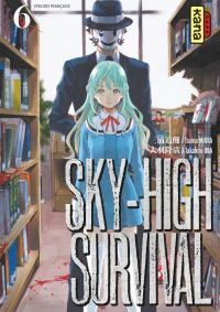 Sky-high survival - Tome 6 ...