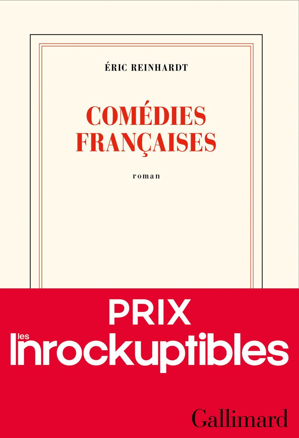 Comédies françaises | Reinhardt, Éric. Auteur
