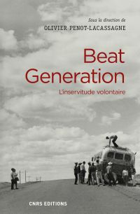 Beat generation : l'inservitude volontaire