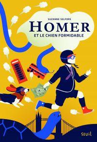 Homer et le chien formidable. Homer, tome 1