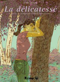La délicatesse | Foenkinos, David. Auteur