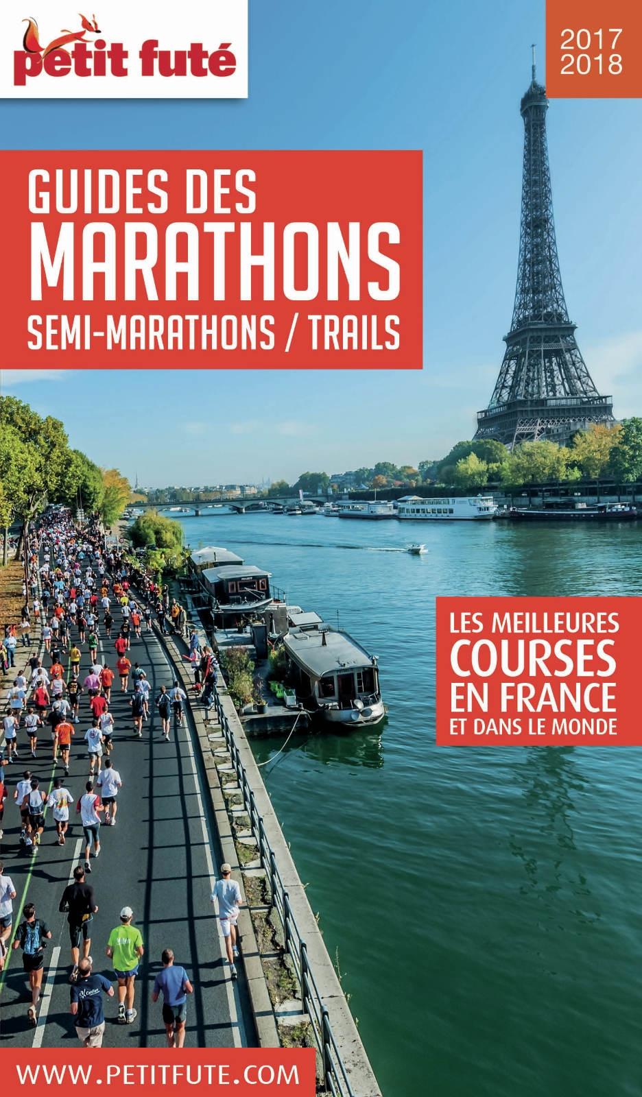 GUIDE DES MARATHONS / SEMI MARATHONS / TRAILS 2017/2018 Petit Futé