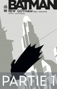 Batman - New Gotham - Tome ...