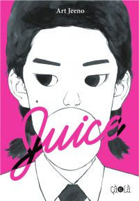 Juice - Tome 2