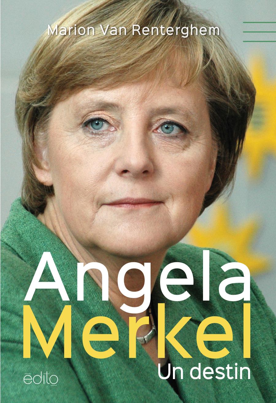 Angela Merkel, un destin