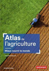 Atlas de l'agriculture. Mie...