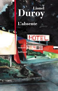 L'Absente | DUROY, Lionel