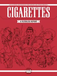 Cigarettes: A Filterless Re...