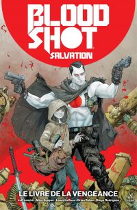 Bloodshot Salvation - Tome ...