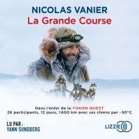 La Grande Course | VANIER, Nicolas. Auteur