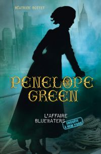 Pénélope Green (Tome 2) - L'affaire Bluewaters