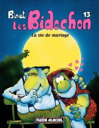 Les Bidochon. Volume 13, La Vie de mariage