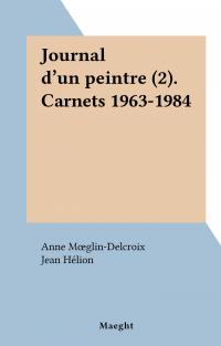 Journal d'un peintre (2). C...