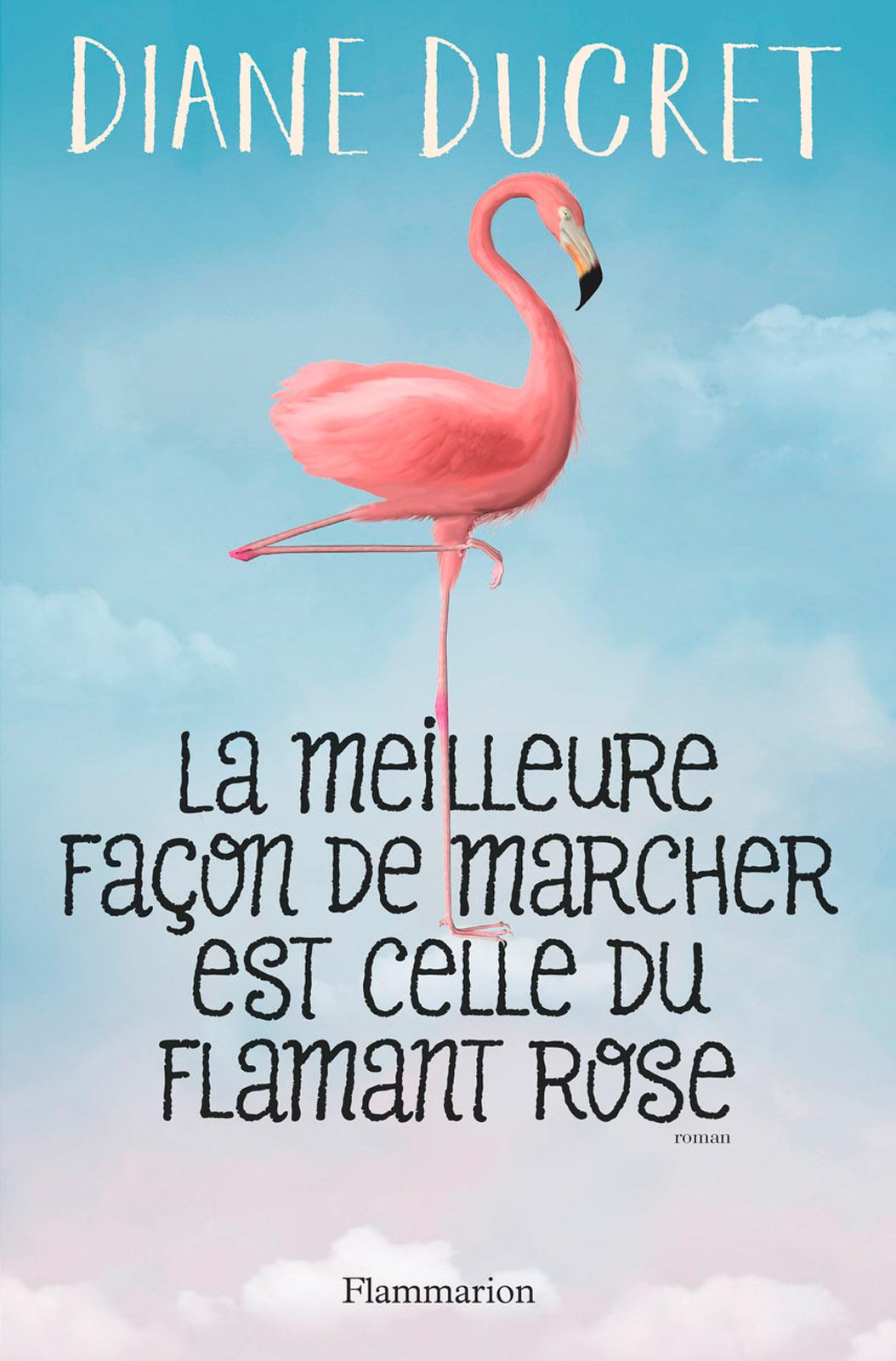 La meilleure façon de marcher est celle du flamant rose |