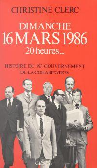 Dimanche 16 mars 1986, 20 h...