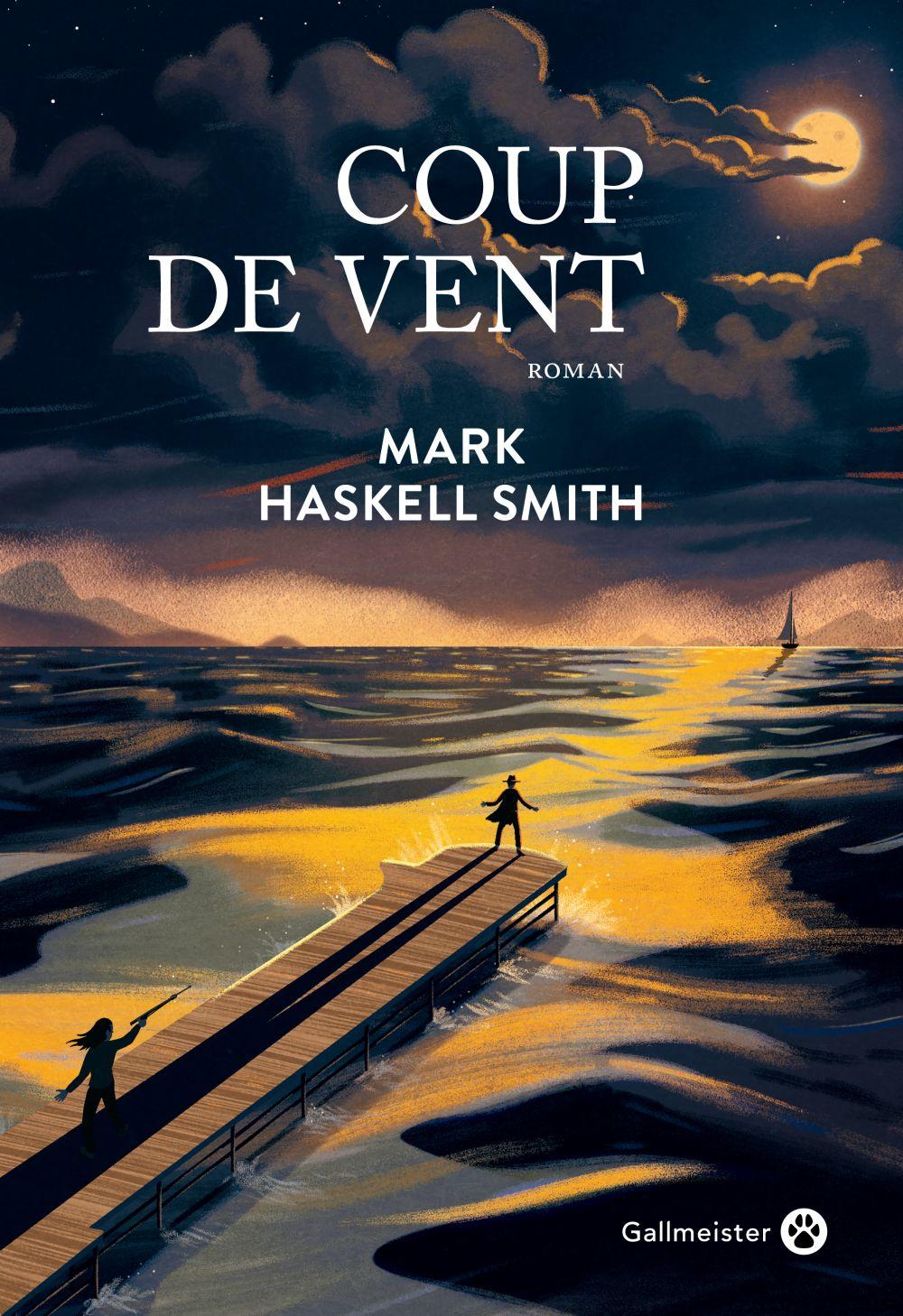 Coup de vent   Mark, Haskell Smith. Auteur