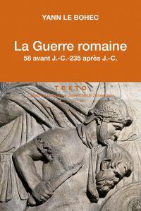 La Guerre romaine. 58 avant...