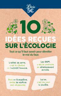 10 idées reçues sur l'écologie | Collectif, . Auteur