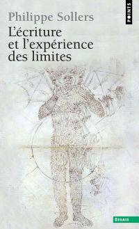 L'Ecriture et l'Expérience des limites