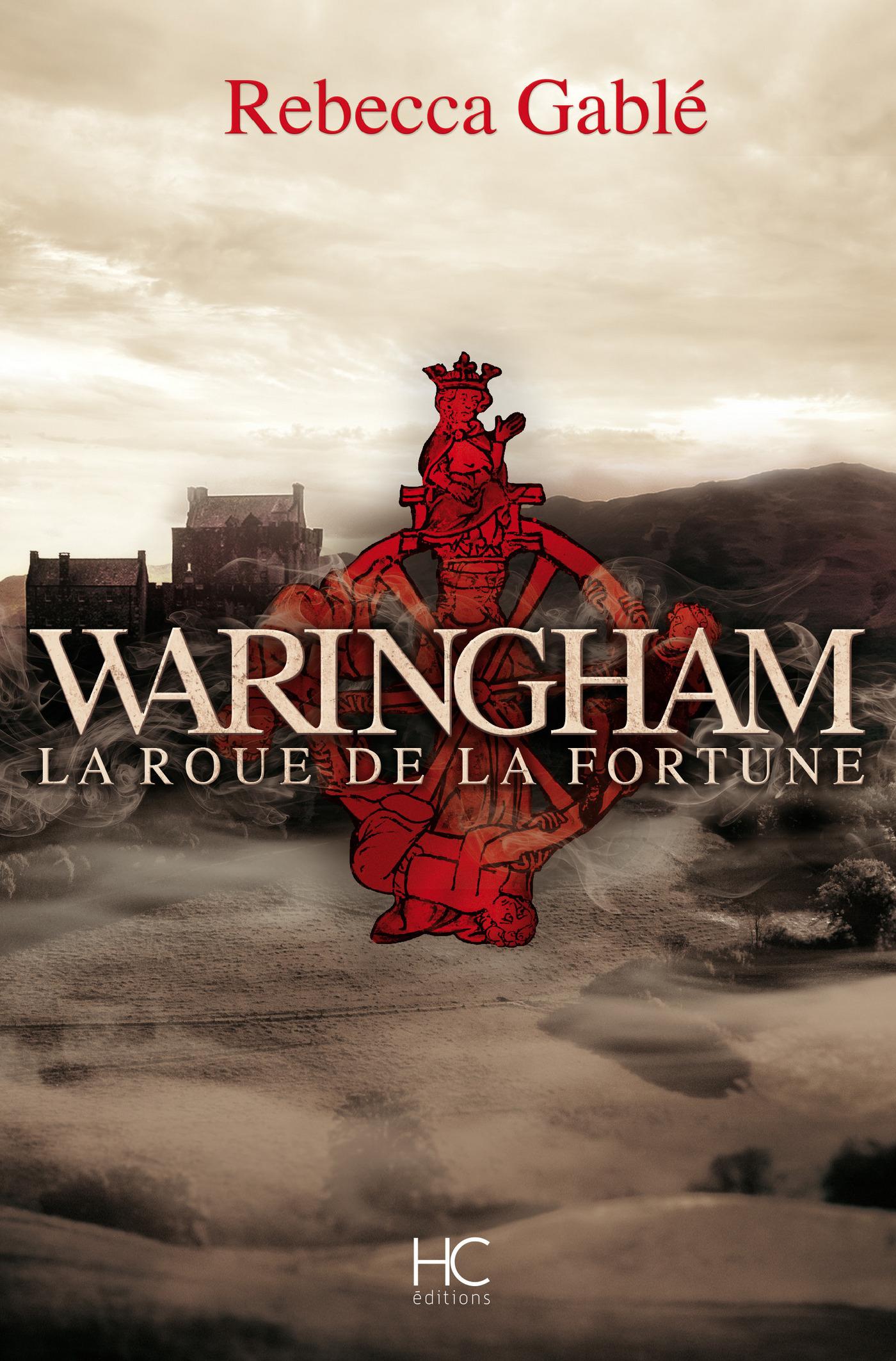 Waringham - tome 1 La roue de la fortune |