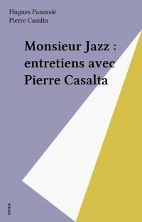 Monsieur Jazz : entretiens ...