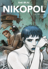 La Trilogie Nikopol (L'Intégrale) | Bilal, Enki (1951-....). Auteur