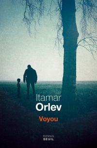 Voyou | Orlev, Itamar (1975-....). Auteur