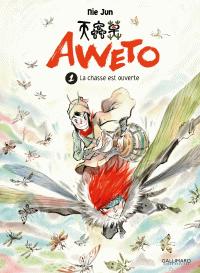 Aweto (Tome 1) - La chasse ...