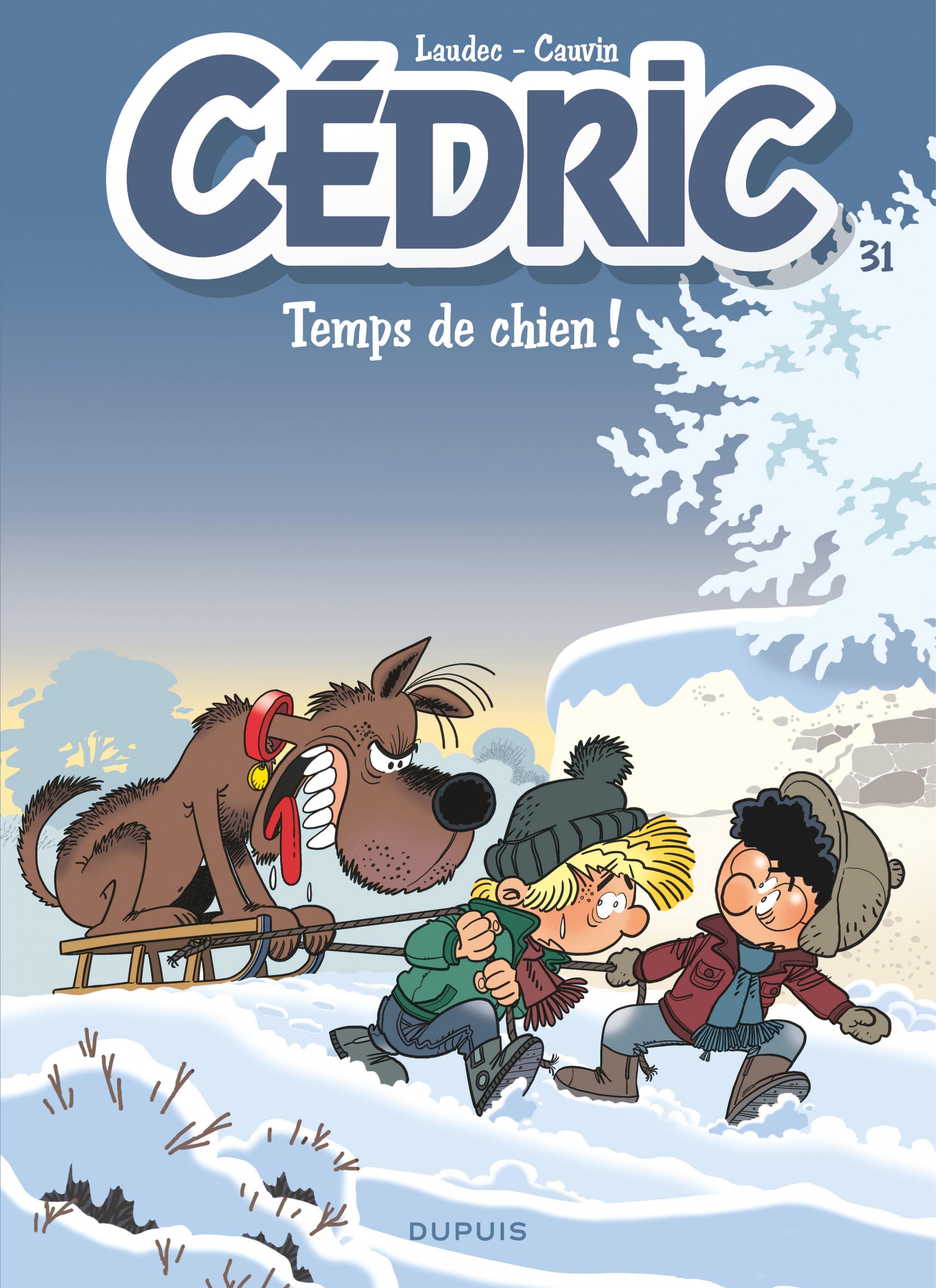 Cédric - Tome 31 - Temps de chien !