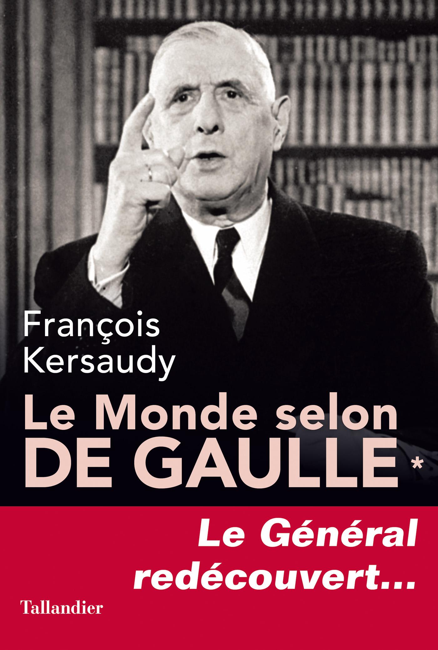 Le Monde selon De Gaulle