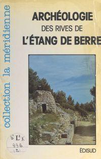 Guide archéologique des riv...
