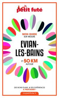 EVIAN-LES-BAINS ET 50 KM AU...