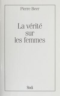 La Vérité sur les femmes