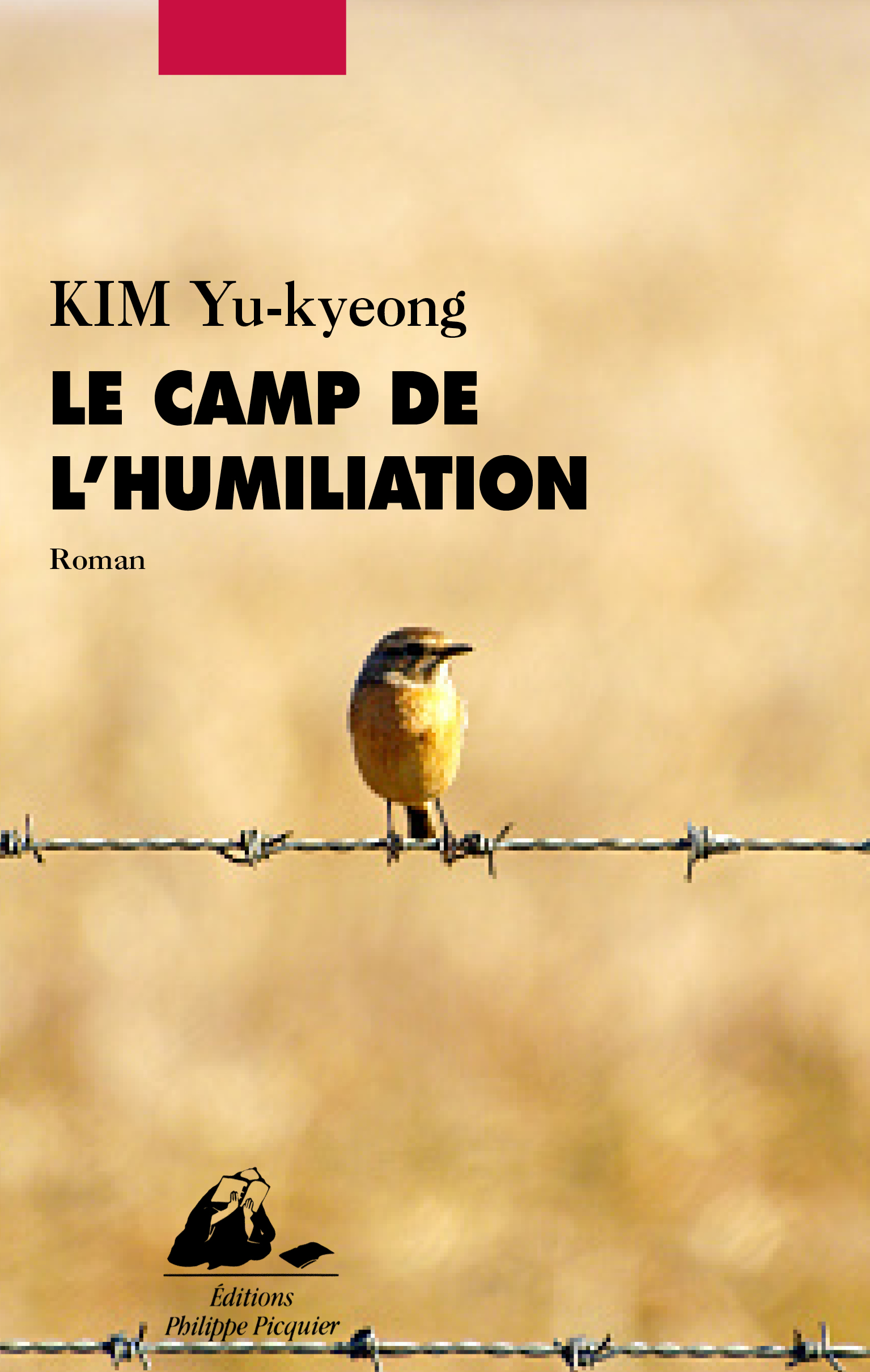 Le Camp de l'humiliation | LIM, Yeong-hee