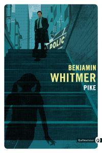 Pike | Whitmer, Benjamin. Auteur