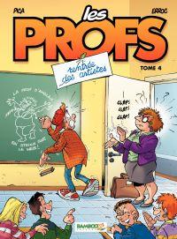 Les Profs - Tome 4 - Rentrée des artistes | Erroc, . Auteur