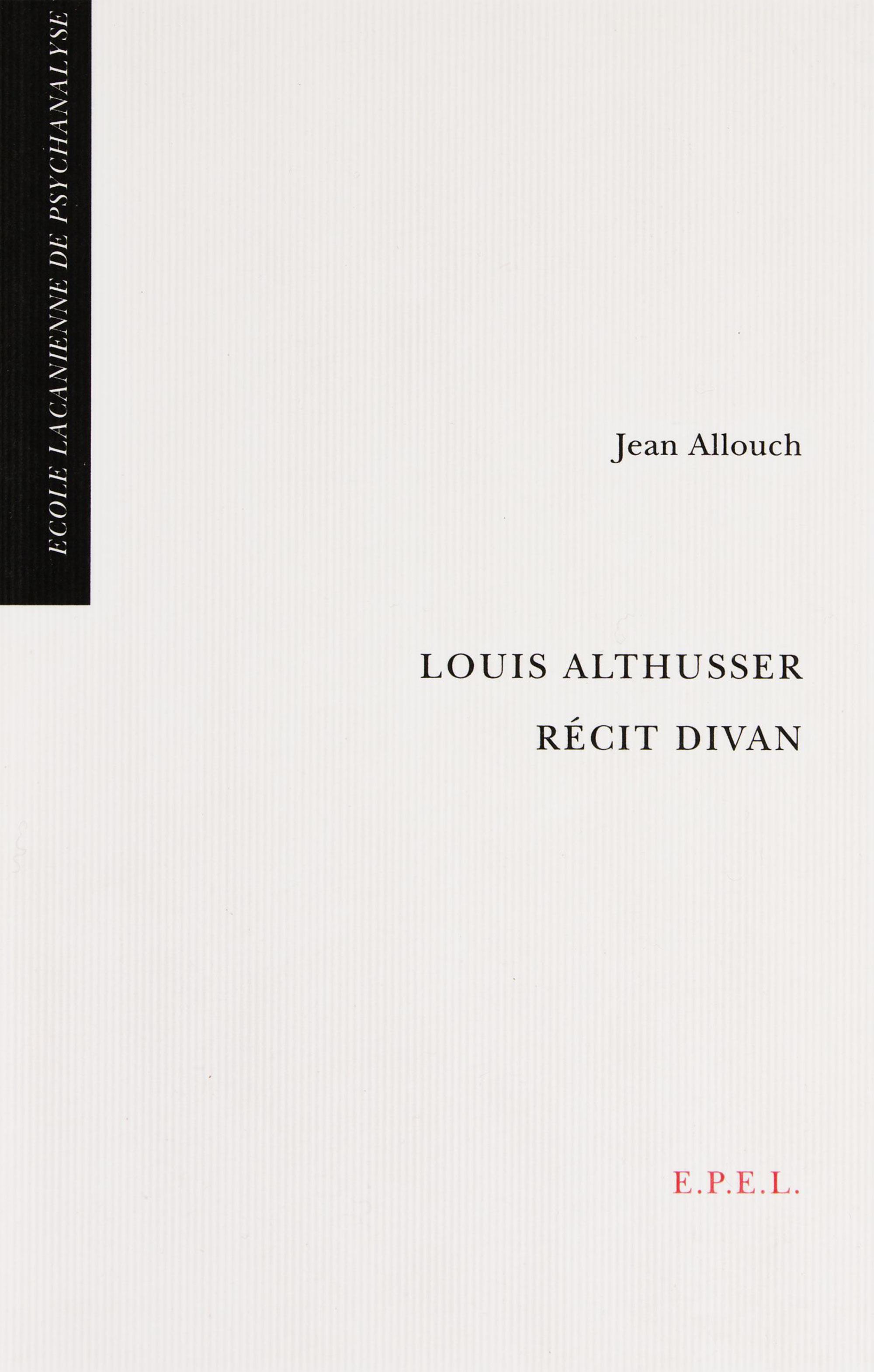 Louis Althusser, récit divan