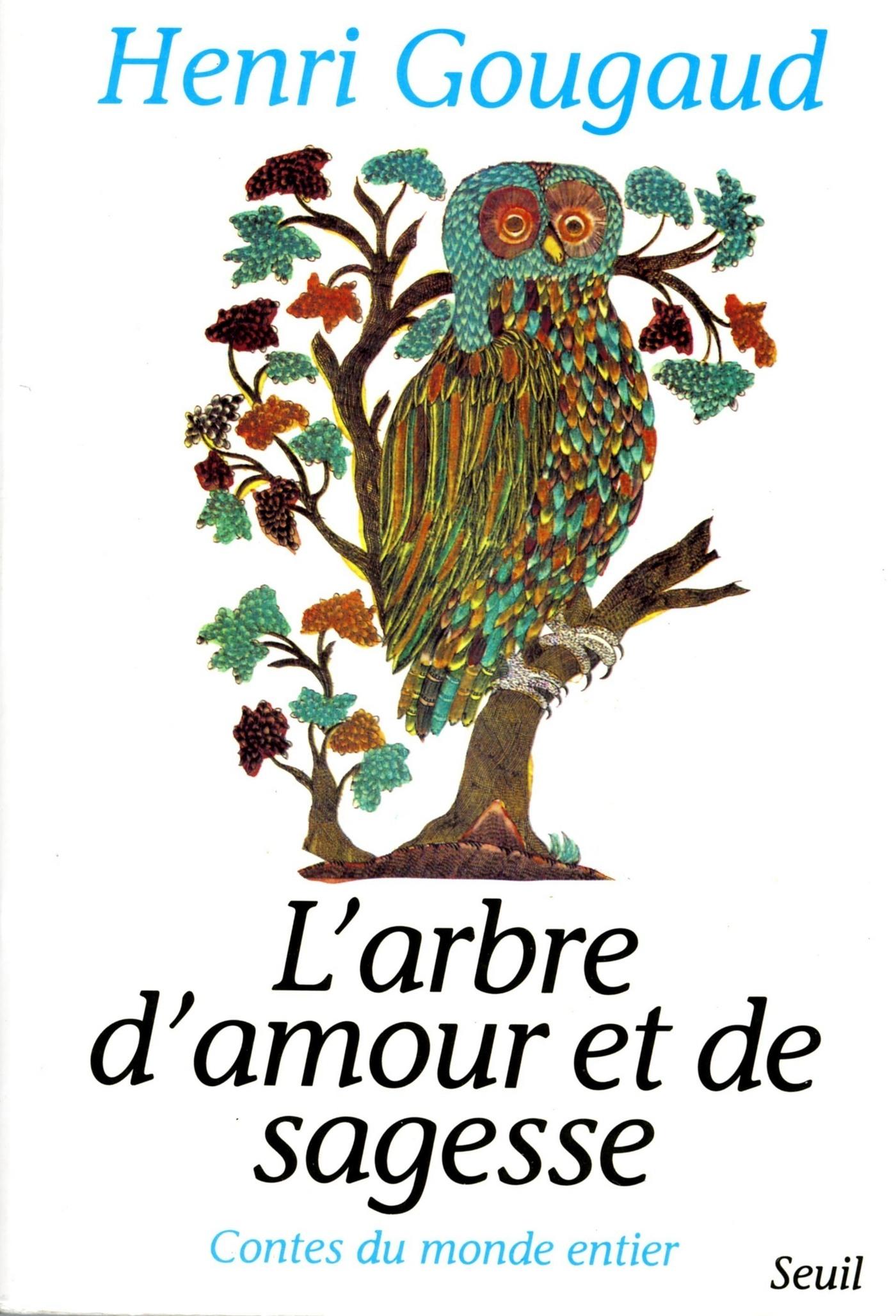 L'Arbre d'amour et de sagesse. Contes du monde entier