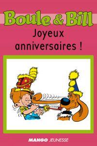 Boule et Bill - Joyeux anni...