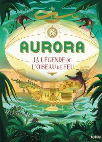 Aurora Tome 2 - La légende ...
