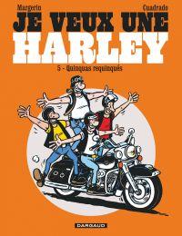 Je veux une Harley - Tome 5...