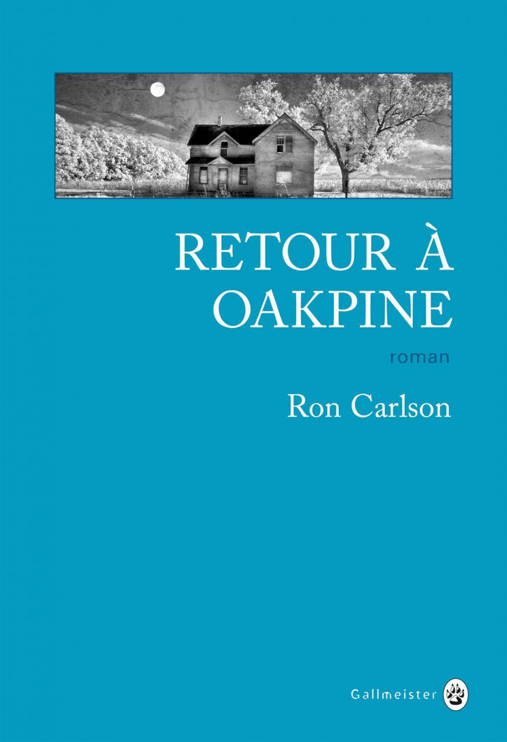 Retour à Oakpine | Carlson, Ron. Auteur