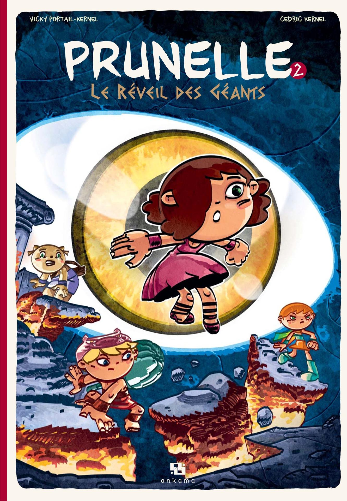 Prunelle - Tome 2 - Le Réveil des Géant | Vicky Portail-Kernel,
