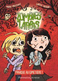 Zombies zarbis (Tome 1) - Panique au cimetière ! | Pavlenko, Marie. Auteur