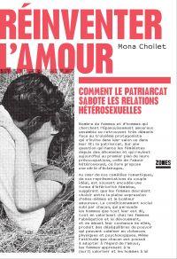 Réinventer l'amour | CHOLLET, Mona. Auteur