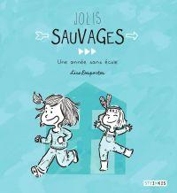 Jolis sauvages | Desportes, Lise. Auteur