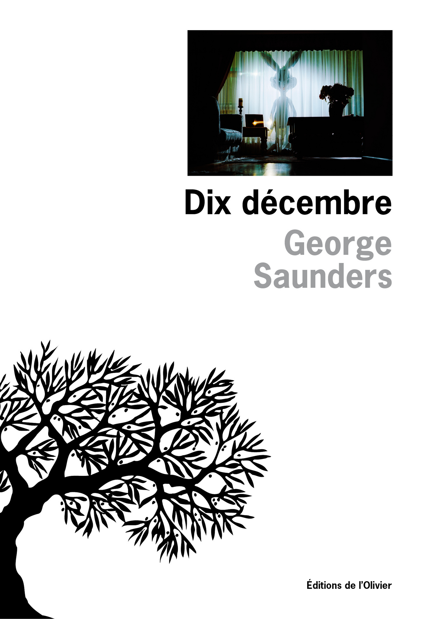 Dix décembre | Saunders, George