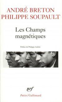 Les Champs magnétiques / S'...