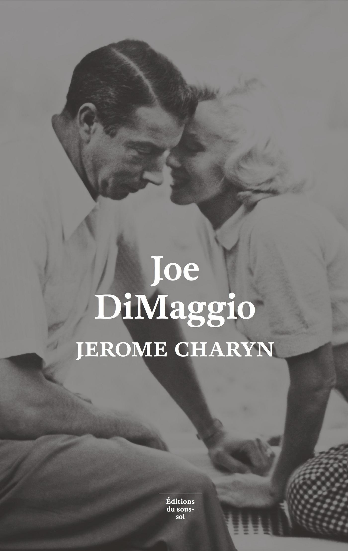 Joe DiMaggio. Portrait de l...