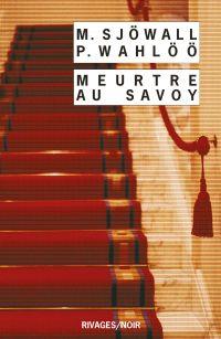 Meurtre au Savoy : le roman d'un crime